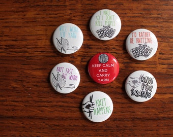 A set of Badges Buttons and Pins for sarcastic knitters and fiber fans who love puns