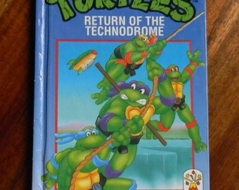 Teenage Mutant Hero Turtles Return of the Technodrome Book 1990