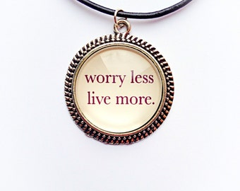 Worry Less Quote Necklace