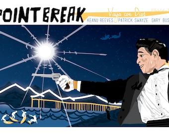 "Point Break (1991) Inspired Movie Poster, ""Vaya Con Dios"",  by Cutestreak Designs. 2015. *Back by POPULAR DEMAND!*"