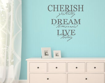 Cherish Dream Live Vinyl Wall Sticker, Inspirational Wall Decal, Quote Wall Art, Home Wall Transfers - QU139