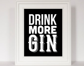 Bar Print, Bar Cart Art, Drink More Gin, Bar Cart Print, Funny Bar Sign, Alcohol Print, Alcohol Art, Bar Decor, Alcohol Sign, Bar Poster