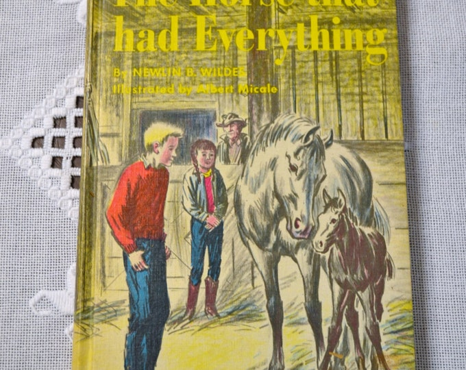 The Horse That Had Everything Childrens Book Newlin B Wilde Albert Micale 1966 Panchosporch