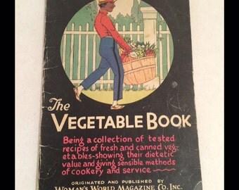1928 The Vegetable Book - Woman's World RECIPE BOOK Black Americana Meier & Frank