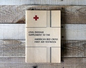 1951 vintage Civil Defense Supplement To American Red Cross First Aid Textbook - COLD WAR brochure, historical, mid century, atomic bomb
