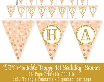 Printable Happy 1st Birthday Party Pennant Banner 10x8 Large Flags - Peach Gold Glitter - Girl First Bday - Big One - INSTANT DOWNLOAD