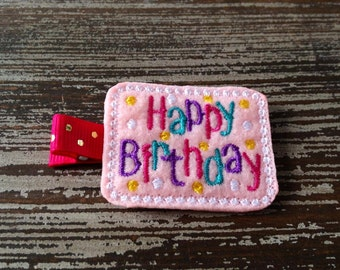 Birthday Hair Clip - Birthday Hair Bow - Happy Birthday - Felt Hair Clip - Baby Hair Clip - Toddler Hair Clip - Pink - Child Hair Clip