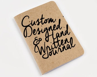 Custom Personalized Journal with Hand Written Quote and/or Design