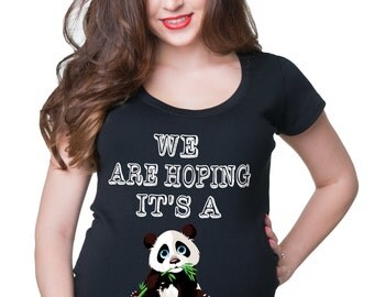 We Are Hoping It's A Panda T-Shirt Gift For Pregnant Woman Tee Shirt Funny Maternity Shirt