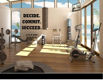 Decide. Commit. Succeed. - Wall Decal -Workout Decal - Gym Decal - Fitness Decal