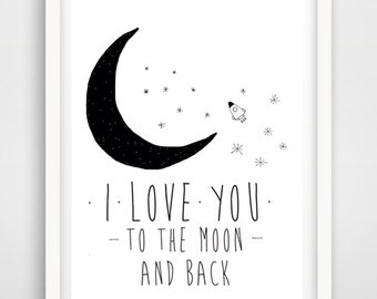 I love you to the moon and back, i love you quote, life quote, inspirational quote, printable love quote, valentines card