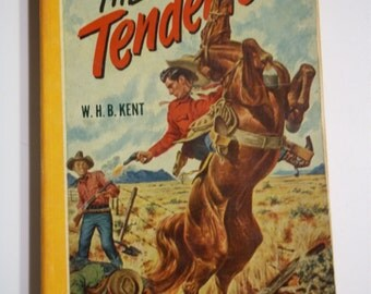 The Tenderfoot by W.H.B. Kent Bantam Books #202 1948 Vintage Western Paperback
