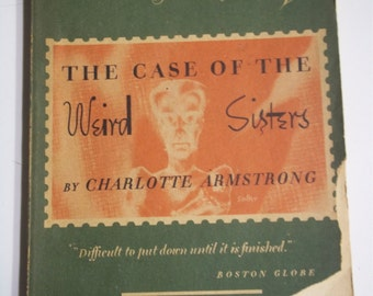 The Case of the Weird Sisters by Charlotte Armstrong Mercury Mystery #85 1943 Vintage Digest