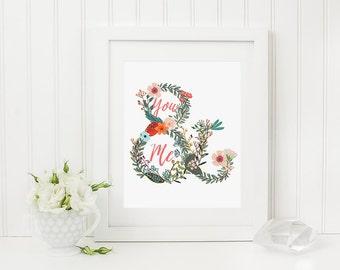 You & Me floral art print -  8 x 10 Printable File