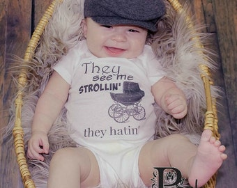 They See Me Strollin', They Hatin' Newborn Take Home Outfit Funny Baby Outfit BodySuit Creeper Layette Baby Shower Gift