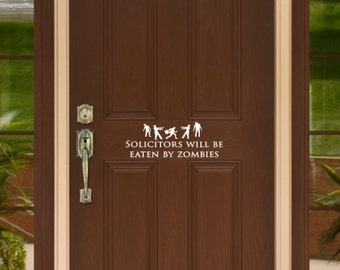Funny No Soliciting Sign with Zombies - Solicitors will be Eaten by Zombies - Removable Vinyl Decal Sticker - Front Door Wall Words, Letters