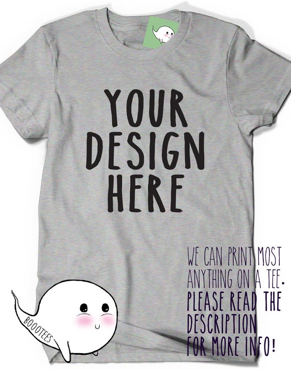 t Shirt Printing Design Your Own Design Your Own T-shirt Tee t