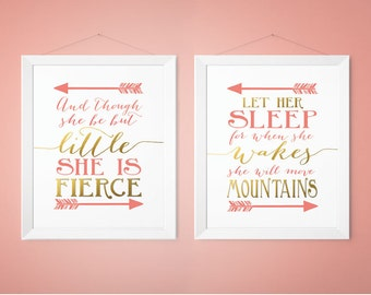 Nursery Decor, And though she be but little she is fierce, Let her sleep she wakes move mountains, Coral Gold Nursery Prints (1002-2S)
