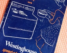 Vintage Westinghouse Oven Cookbook and Instructional Manual