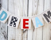 DREAM fabric banner - blue, gray, red