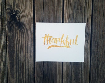 Hand Lettered Print | Thankful | Gold Foil