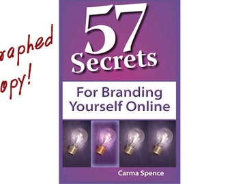 57 Secrets for Branding Yourself Online, Autographed Copy