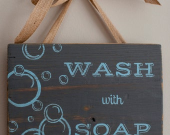 Wash with Soap - Reclaimed Wood, Hand Painted Sign