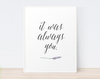 It Was Always You | Art Print