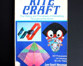 1974 Kite Craft The History and Processes of Kitemaking Throughout the World Book Softcover
