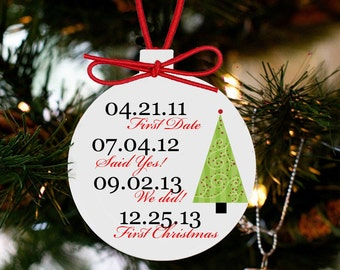 our first Christmas ornament important dates ornament Personalized