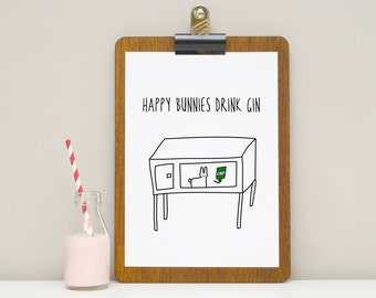 Happy Bunnies Drink Gin - Gin Print - A4 Print - Funny Print