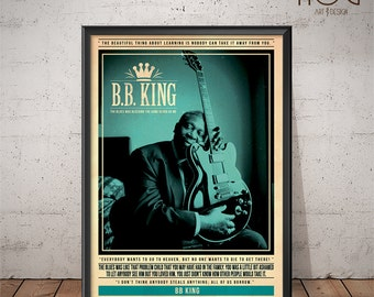 BB King Poster - Quote Retro Music Poster - Music Print, Wall Art