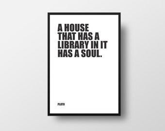 Library Quote, Plato, Book Quote, Books and Soul, Philosophy, Inspirational Print, Typographic Print, Inspirational Poster, Literary Poster