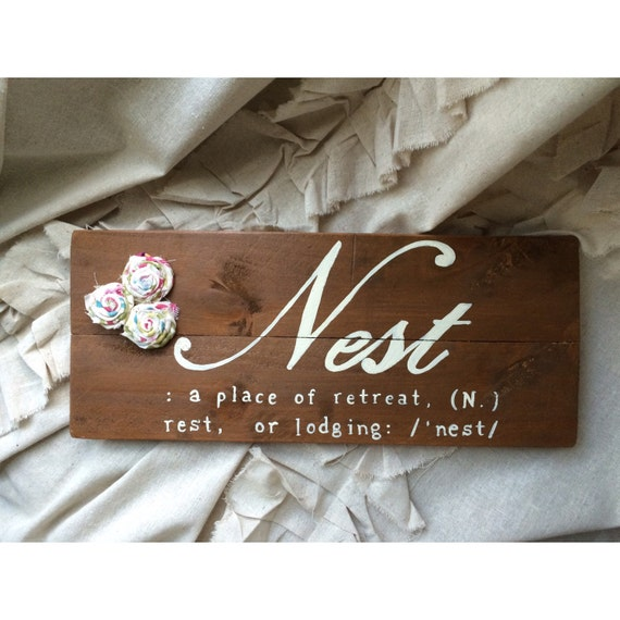 Nest Definition Wood Sign Shabby Chic Decor By