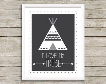 Print, I Love My Tribe Print -  Wall Art Print, Quote Art Print, Inspirational Print, Tribe