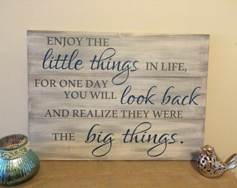 """22x30"""" Enjoy the little things in life wood sign."""