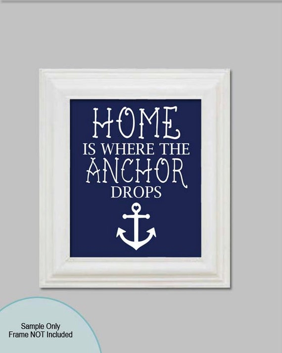 Home is where the anchor drops nautical decor welcome sign for Anchor decoration for the home