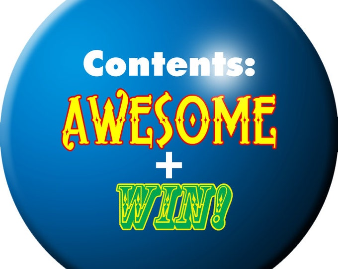 Contents: Awesome + Win! button