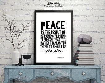 Peace is a result of...Printable  Inspirational Quote Digital Art Wall Decor Typography 4x6, 5x7 and 8x10 all Included! INSTANT DOWNLOAD