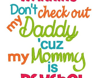 Psycho Mommy Saying