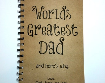 Fathers Day Gift, Worlds Greatest Dad, Journal, Notebook, Gift for Dad, Personalize, Dad, Notebook, gift, From Kids, From Wife, Sketchbook