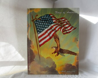 Hard Cover Book Flags of America an Ideals publication 1961