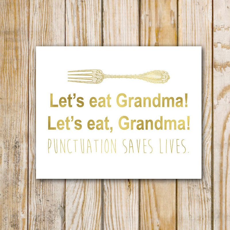 Let's Eat Grandma Punctuation Saves Lives by PrintableGrace