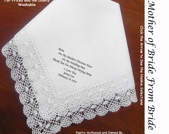Mother of the Bride Gift Handkerchief  0115 Sign & Date Free!   5 MOB Wedding Hankerchief Styles and 8 Ink Colors. For Tears of Joy.