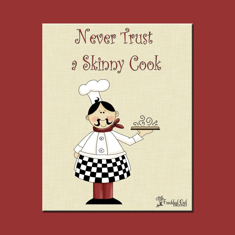 Fat Chef Italian Chef Kitchen Decor Never Trust A