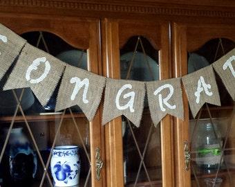 Burlap Banner - Congrats - Graduation - Wedding - Shower - Engagement - Rustic - Retirement