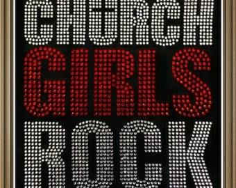 "Religious, Christian, Bible, Bling, Diva, Rhinestone "" Church Girls Rock""  Rhinestone T-Shirt"