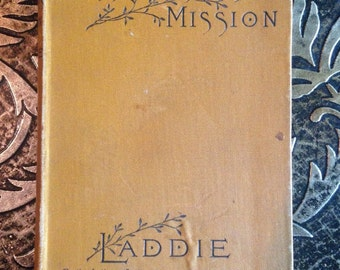 Miss Toosey's Mission and Laddie, Evelyn Whitaker, 1892, Vintage