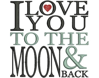 I Love You To The Moon & Back Design