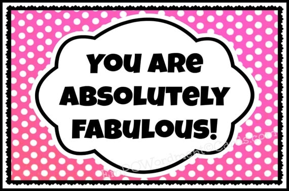 You Are Absolutely Fabulous Woman And Sister By